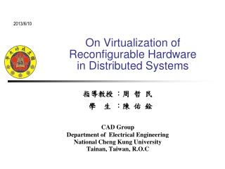 On Virtualization of Reconfigurable Hardware in Distributed Systems