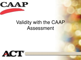 Validity with the CAAP Assessment