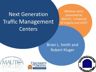 Next Generation Traffic  Management  Centers
