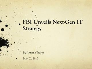 FBI Unveils  Next-Gen IT Strategy