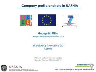 Company profile and role in NARNIA