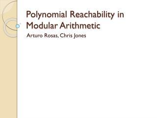 Polynomial  Reachability  in Modular Arithmetic