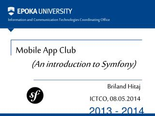 Mobile App  Club (An introduction to  Symfony )