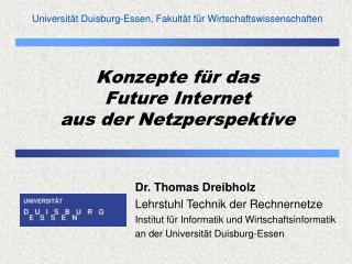 Konzepte für  das Future Internet aus  der Netzperspektive