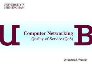 Computer Networking Quality-of-Service (QoS)