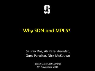 Why SDN and MPLS?