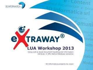 LUA Workshop 2013