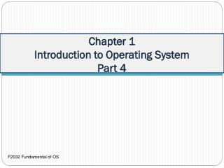 Chapter 1 Introduction to Operating System Part 4