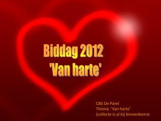 Biddag 2012   'Van harte'