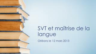 SVT et maîtrise de la langue