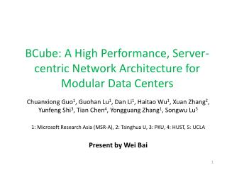 BCube: A High Performance, Server-centric Network Architecture for Modular Data Centers