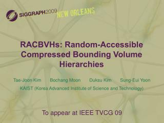 RACBVHs: Random-Accessible Compressed Bounding Volume Hierarchies