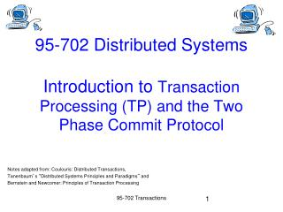 Notes adapted  from:  Coulouris : Distributed  Transactions,