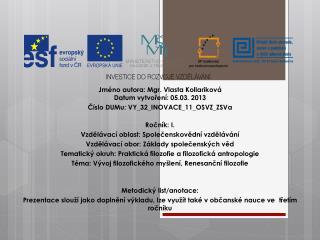 Jméno autora: Mgr. Vlasta  Kollariková Datum vytvoření: 05.03. 2013