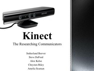 Kinect The Researching Communicators