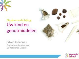 Uw kind en  genotmiddelen