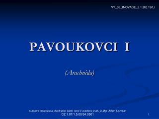 PAVOUKOVCI  I