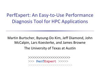 PerfExpert: An Easy-to-Use Performance Diagnosis Tool for HPC Applications