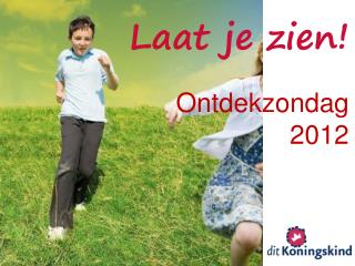 Ontdekzondag 2012