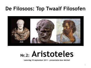 Nr.2:  Aristoteles zaterdag 10 september 2011 - presentatie door Michiel