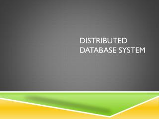 Distributed Database System