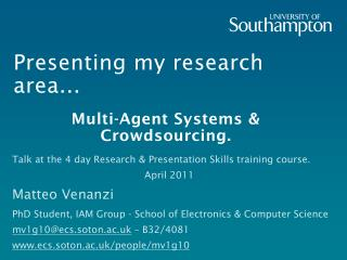 Presenting my research area...