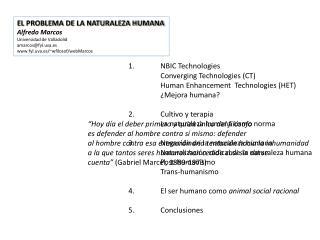 EL PROBLEMA DE LA NATURALEZA HUMANA Alfredo Marcos Universidad de Valladolid amarcos@fyl.uva.es