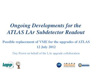 Ongoing Developments for the ATLAS  LAr Subdetector  Readout