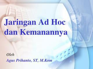 Jaringan Ad Hoc dan Kemanannya