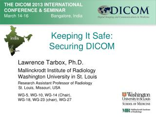 Keeping It Safe:  Securing DICOM
