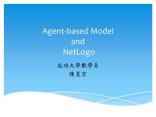 Agent-based Model  and NetLogo