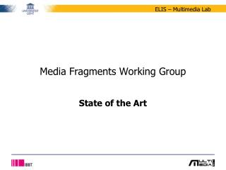 Media Fragments Working Group