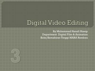 Digital Video Editing