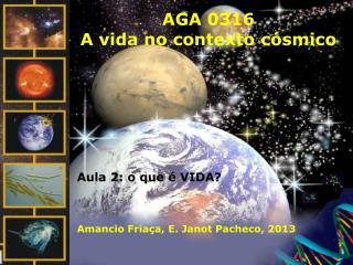 AGA 0316 A vida no contexto c smico