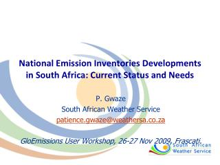 National Emission Inventories Developments in South Africa: Current Status and Needs
