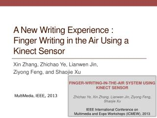A New Writing Experience  : Finger  Writing in the Air Using a Kinect Sensor