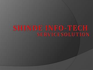 SHINDE INFO-TECH