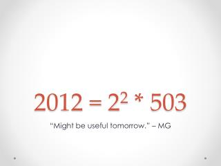 2012 = 2 2  * 503