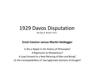 1929 Davos  Disputation By Gary R. Brown , Ph.D.