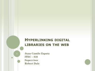Hyperlinking  digital libraries on the web