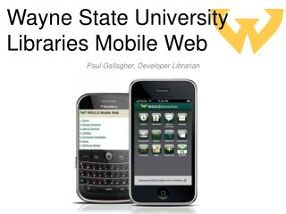 Wayne State University Libraries Mobile Web
