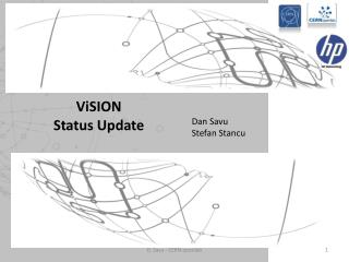 ViSION Status  U pdate