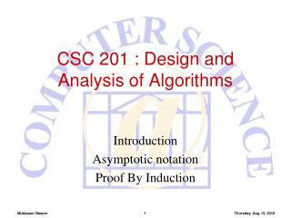 CSC 201  : Design and Analysis of Algorithms