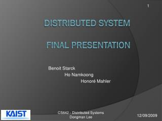 Distributed System  Final  presentation