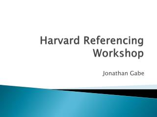 Harvard Referencing Workshop