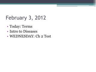 February 3, 2012
