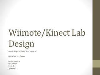 Wiimote / Kinect  Lab Design