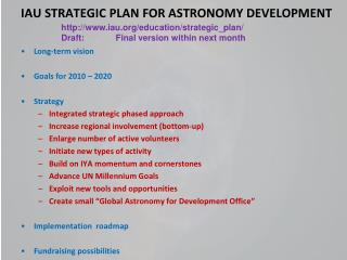 IAU STRATEGIC PLAN FOR ASTRONOMY DEVELOPMENT