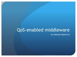 QoS -enabled middleware