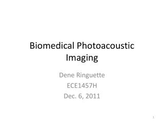 Biomedical Photoacoustic Imaging